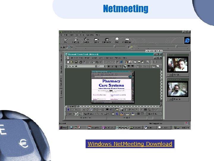 Netmeeting Windows Net. Meeting Download