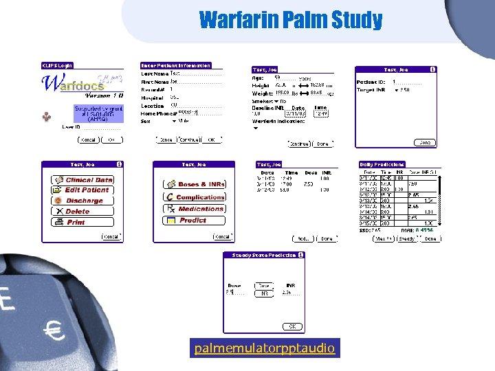 Warfarin Palm Study palmemulatorpptaudio