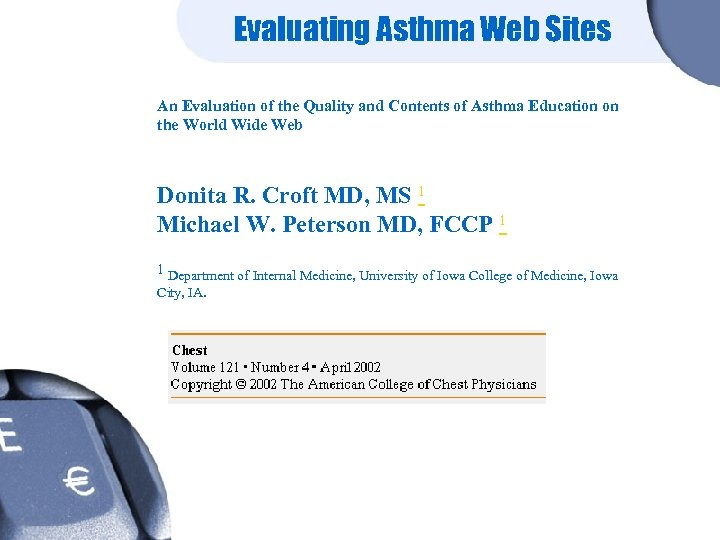 Evaluating Asthma Web Sites An Evaluation of the Quality and Contents of Asthma Education