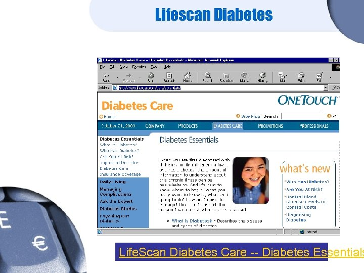 Lifescan Diabetes Life. Scan Diabetes Care -- Diabetes Essentials