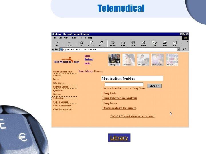 Telemedical Library