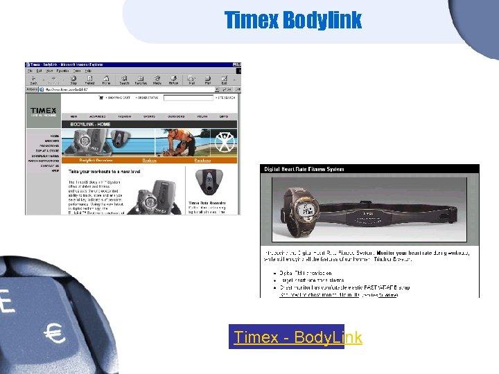 Timex Bodylink Timex - Body. Link