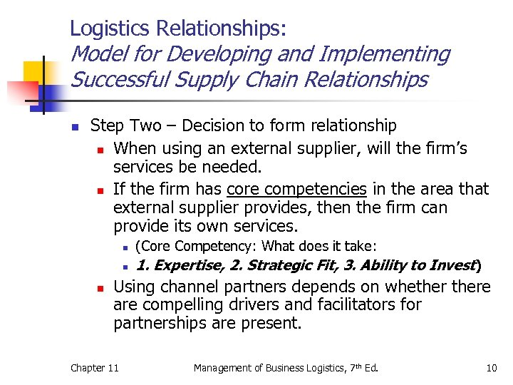 Logistics Relationships: Model for Developing and Implementing Successful Supply Chain Relationships n Step Two