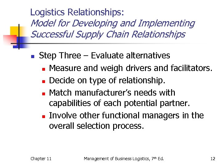 Logistics Relationships: Model for Developing and Implementing Successful Supply Chain Relationships n Step Three