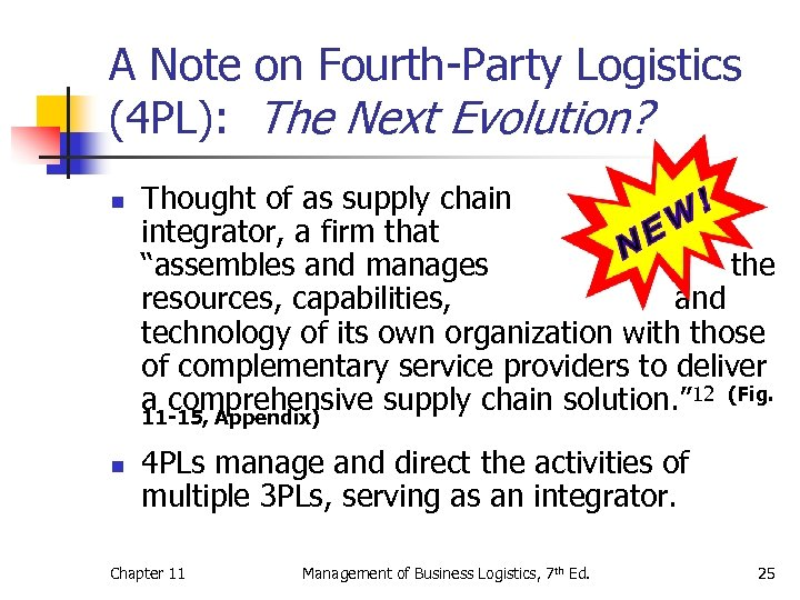 A Note on Fourth-Party Logistics (4 PL): The Next Evolution? n n Thought of