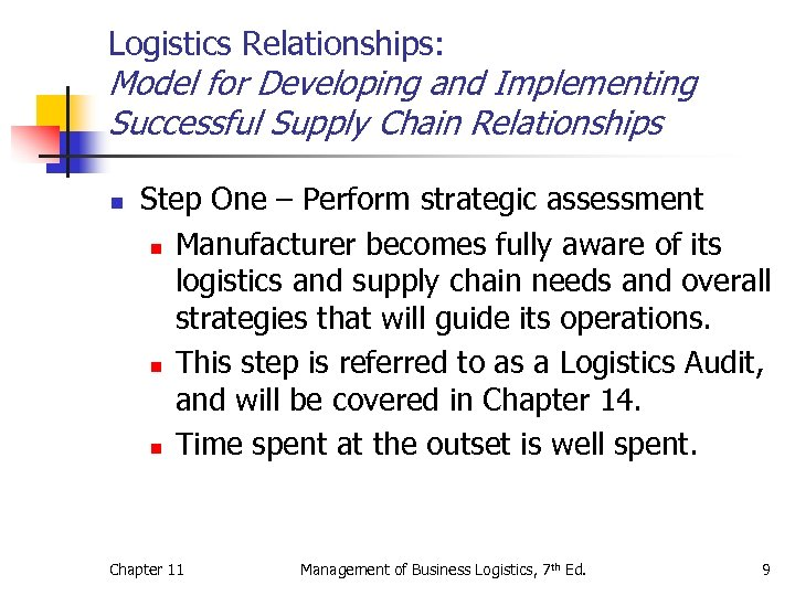 Logistics Relationships: Model for Developing and Implementing Successful Supply Chain Relationships n Step One