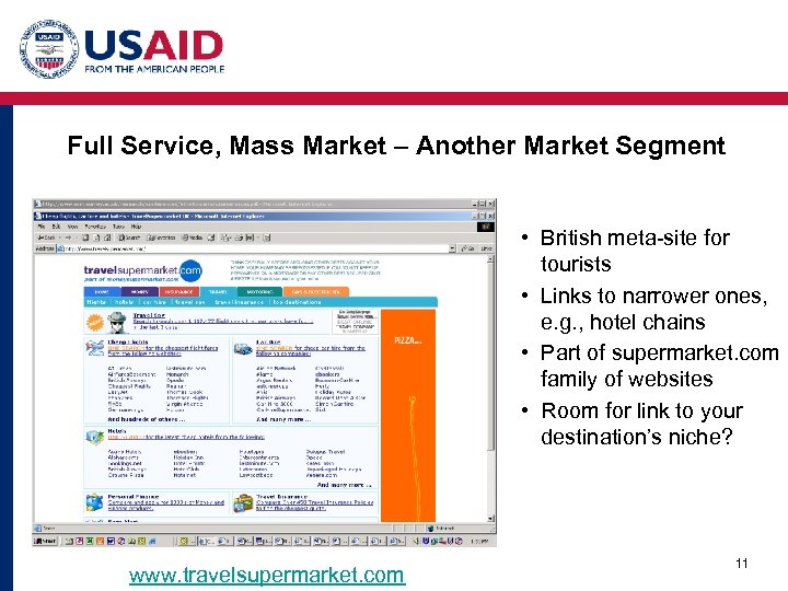Full Service, Mass Market – Another Market Segment • British meta-site for tourists •