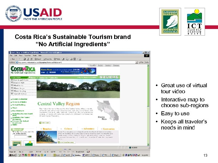 "Costa Rica's Sustainable Tourism brand ""No Artificial Ingredients"" • Great use of virtual tour"