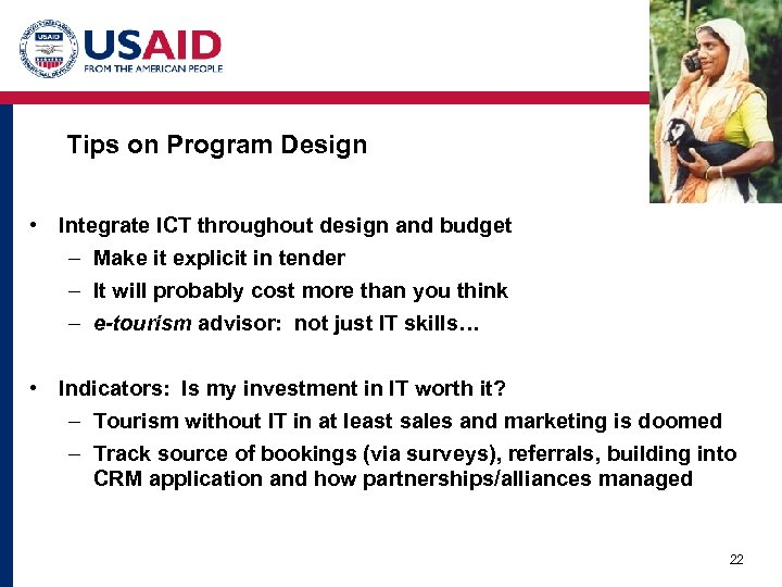 Tips on Program Design • Integrate ICT throughout design and budget – Make it