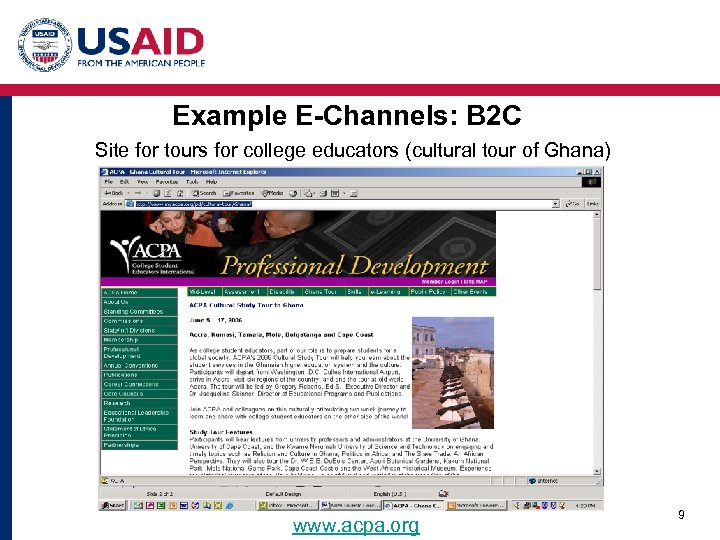 Example E-Channels: B 2 C Site for tours for college educators (cultural tour of