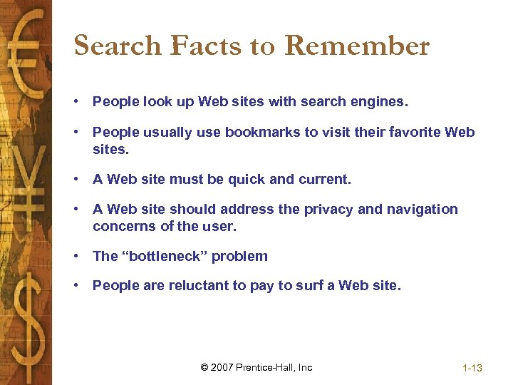 Search Facts to Remember • People look up Web sites with search engines. •