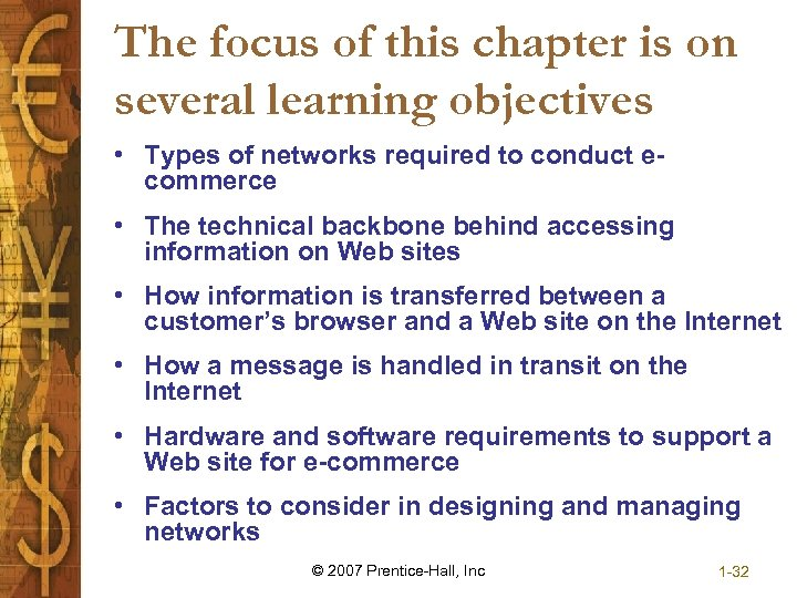 The focus of this chapter is on several learning objectives • Types of networks