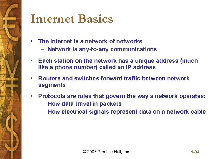 Internet Basics • The Internet is a network of networks – Network is any-to-any