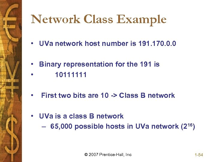 Network Class Example • UVa network host number is 191. 170. 0. 0 •