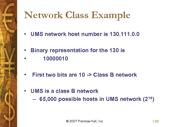 Network Class Example • UMS network host number is 130. 111. 0. 0 •