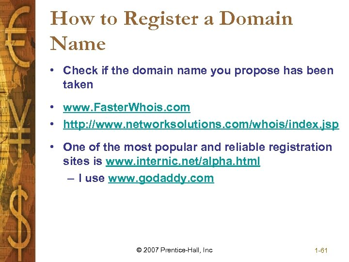How to Register a Domain Name • Check if the domain name you propose