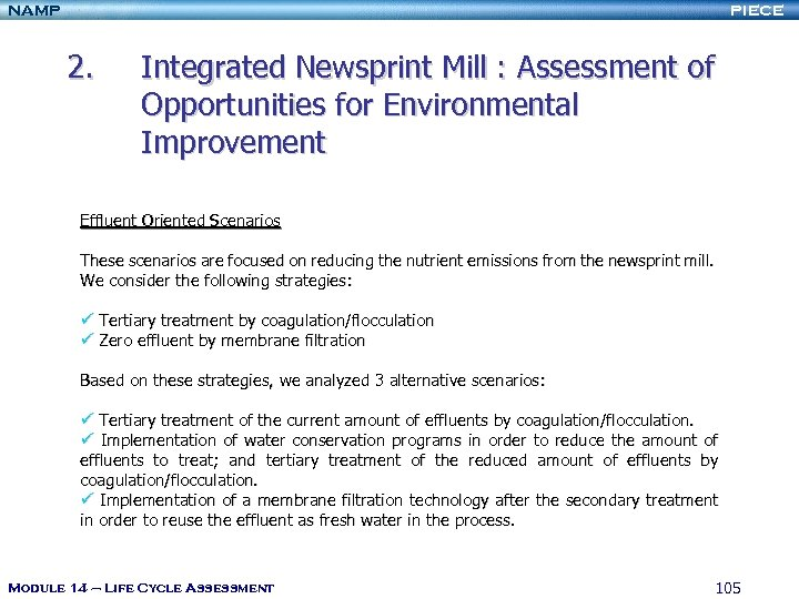 NAMP PIECE 2. Integrated Newsprint Mill : Assessment of Opportunities for Environmental Improvement Effluent