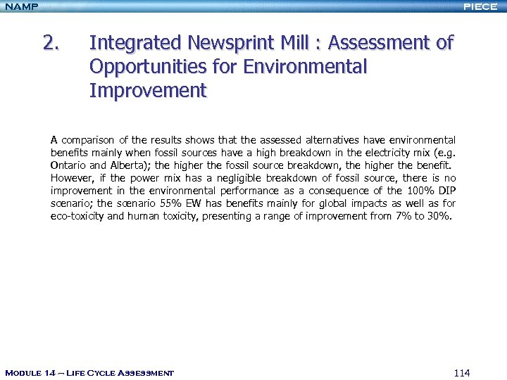 NAMP PIECE 2. Integrated Newsprint Mill : Assessment of Opportunities for Environmental Improvement A