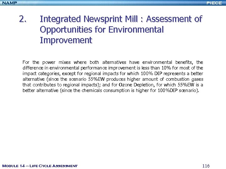 NAMP PIECE 2. Integrated Newsprint Mill : Assessment of Opportunities for Environmental Improvement For