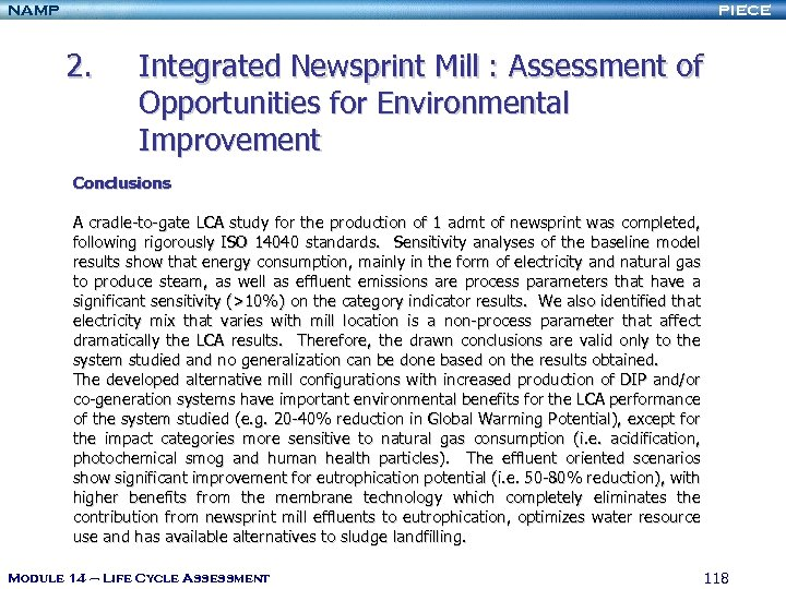 NAMP PIECE 2. Integrated Newsprint Mill : Assessment of Opportunities for Environmental Improvement Conclusions