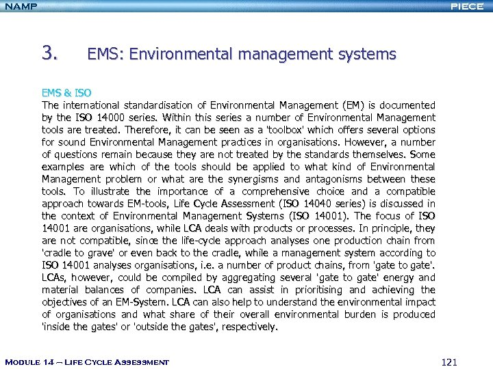 NAMP PIECE 3. EMS: Environmental management systems EMS & ISO The international standardisation of