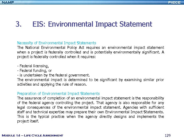NAMP PIECE 3. EIS: Environmental Impact Statement Necessity of Environmental Impact Statements The National