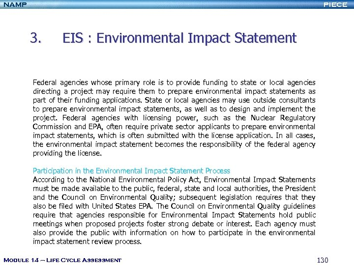 NAMP PIECE 3. EIS : Environmental Impact Statement Federal agencies whose primary role is