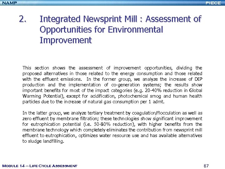 NAMP PIECE 2. Integrated Newsprint Mill : Assessment of Opportunities for Environmental Improvement This