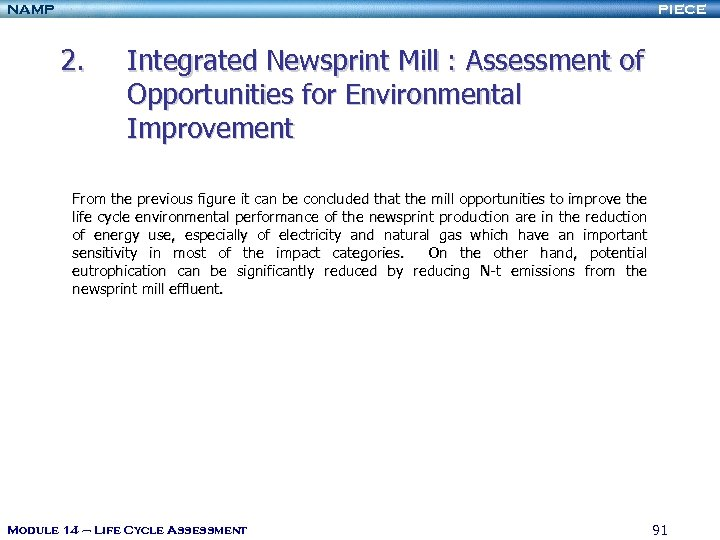 NAMP PIECE 2. Integrated Newsprint Mill : Assessment of Opportunities for Environmental Improvement From