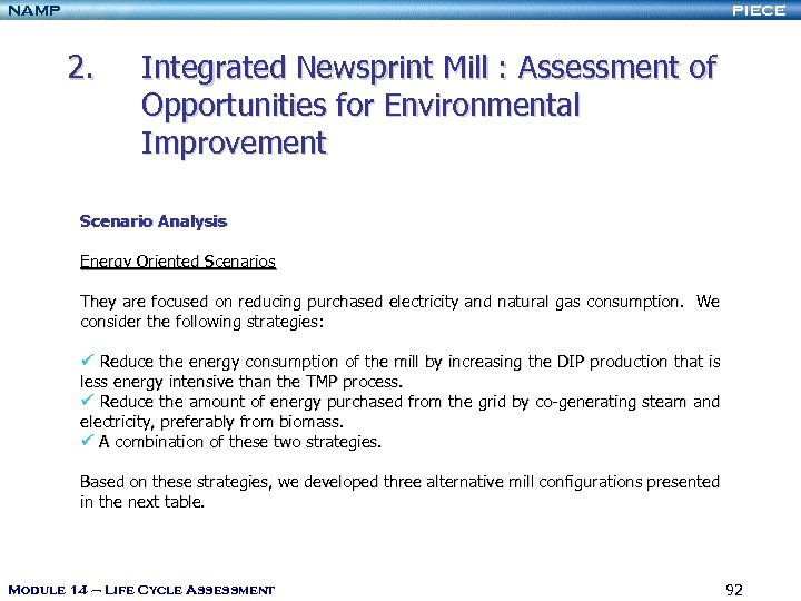 NAMP PIECE 2. Integrated Newsprint Mill : Assessment of Opportunities for Environmental Improvement Scenario