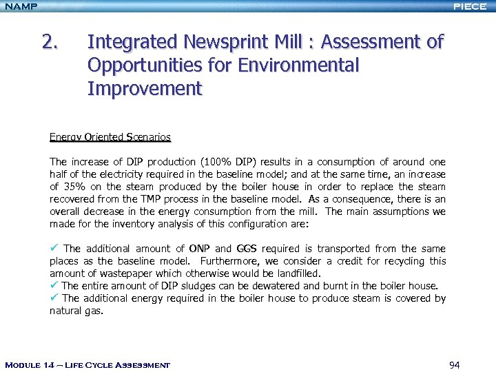 NAMP PIECE 2. Integrated Newsprint Mill : Assessment of Opportunities for Environmental Improvement Energy