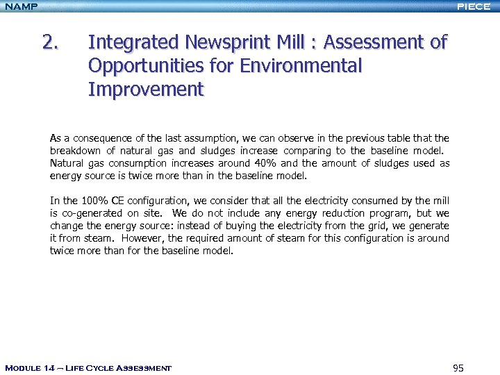 NAMP PIECE 2. Integrated Newsprint Mill : Assessment of Opportunities for Environmental Improvement As