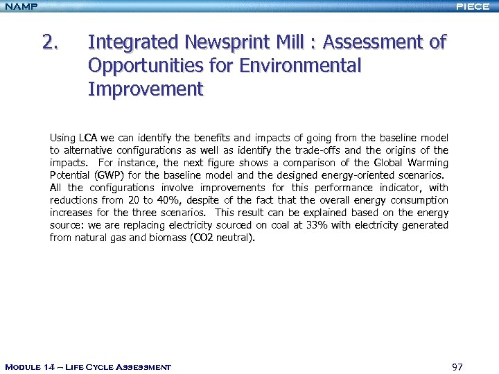 NAMP PIECE 2. Integrated Newsprint Mill : Assessment of Opportunities for Environmental Improvement Using
