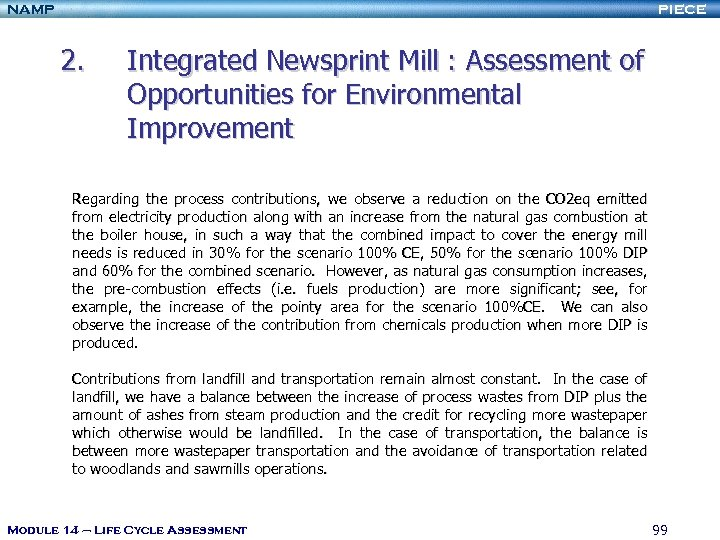 NAMP PIECE 2. Integrated Newsprint Mill : Assessment of Opportunities for Environmental Improvement Regarding