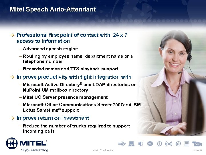 Mitel Speech Auto-Attendant à Professional first point of contact with 24 x 7 access