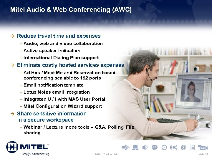 Mitel Audio & Web Conferencing (AWC) à Reduce travel time and expenses – Audio,