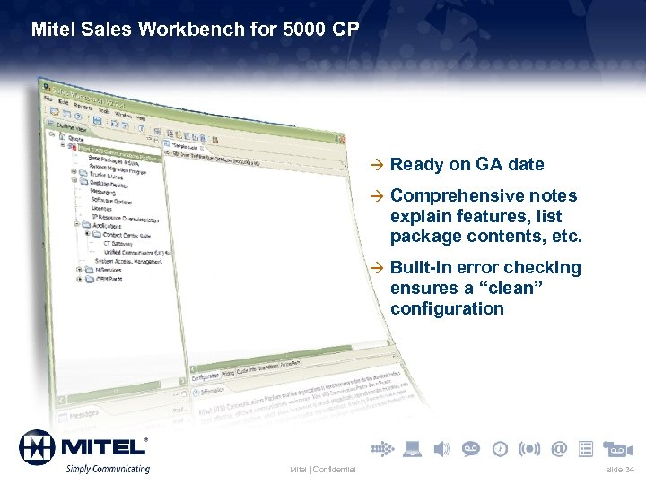 Mitel Sales Workbench for 5000 CP à Ready on GA date à Comprehensive notes