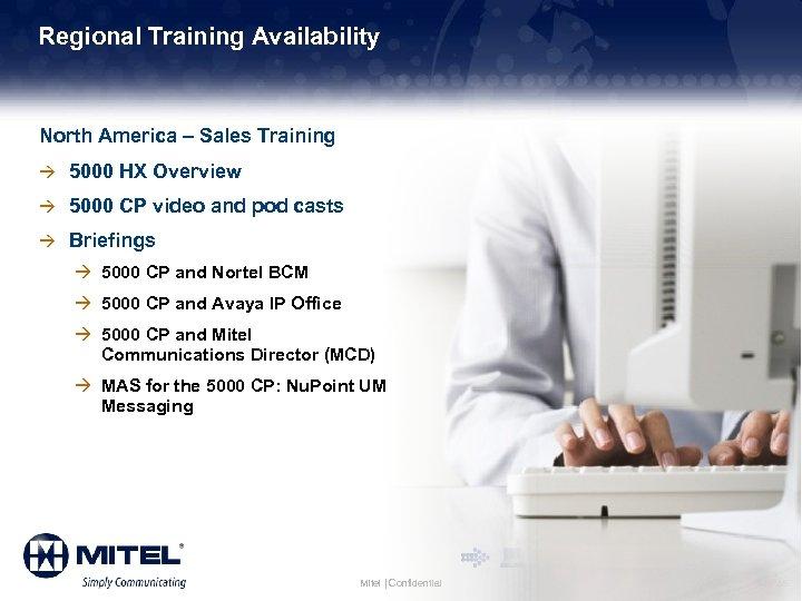 Regional Training Availability North America – Sales Training à 5000 HX Overview à 5000