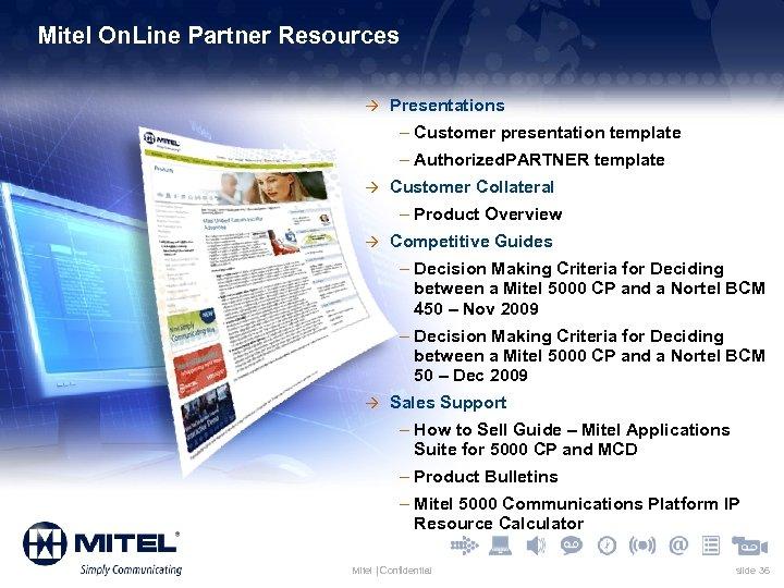 Mitel On. Line Partner Resources à Presentations – Customer presentation template – Authorized. PARTNER
