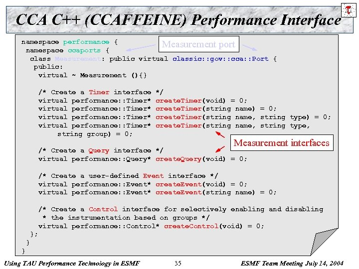CCA C++ (CCAFFEINE) Performance Interface namespace performance { Measurement port namespace ccaports { class