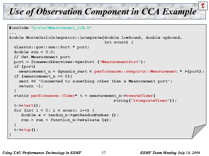 Use of Observation Component in CCA Example #include