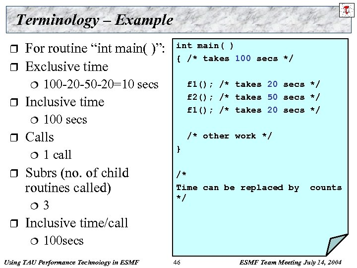 "Terminology – Example r r For routine ""int main( )"": Exclusive time ¦ r"