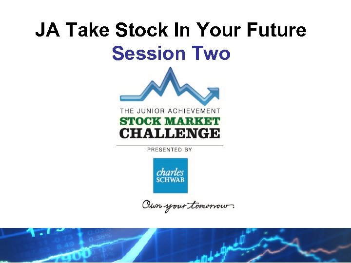 JA Take Stock In Your Future Session Two