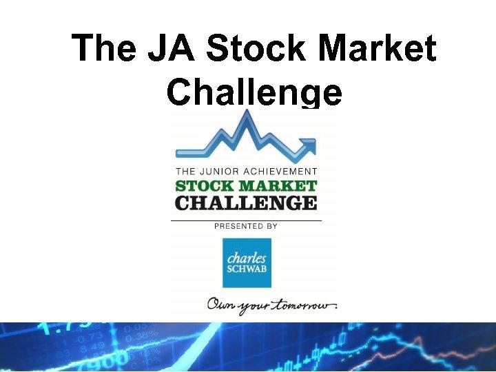 The JA Stock Market Challenge