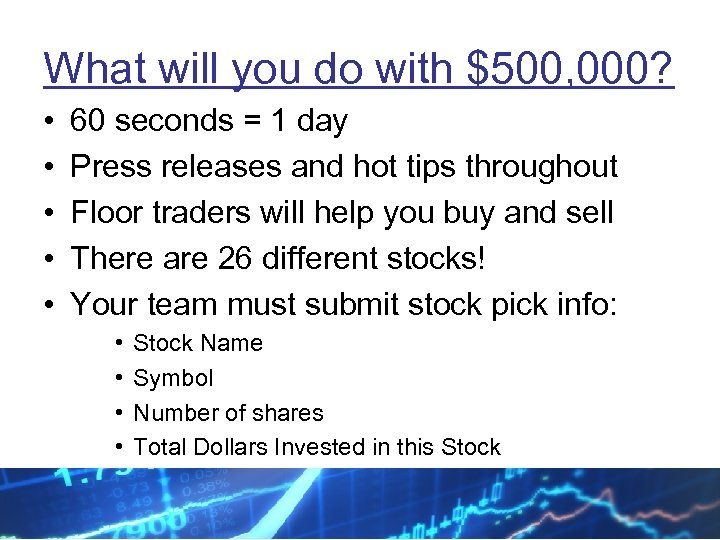 What will you do with $500, 000? • • • 60 seconds = 1