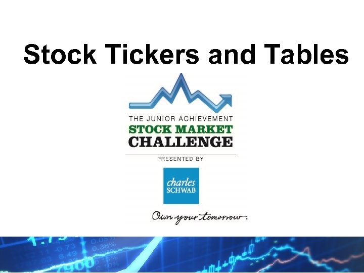 Stock Tickers and Tables