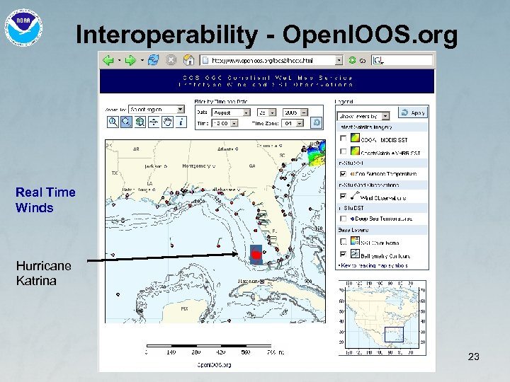 Interoperability - Open. IOOS. org Real Time Winds Hurricane Katrina 23