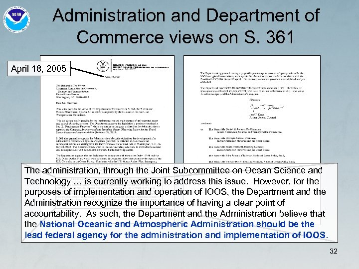 Administration and Department of Commerce views on S. 361 April 18, 2005 The administration,