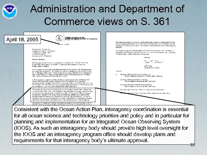 Administration and Department of Commerce views on S. 361 April 18, 2005 Consistent with