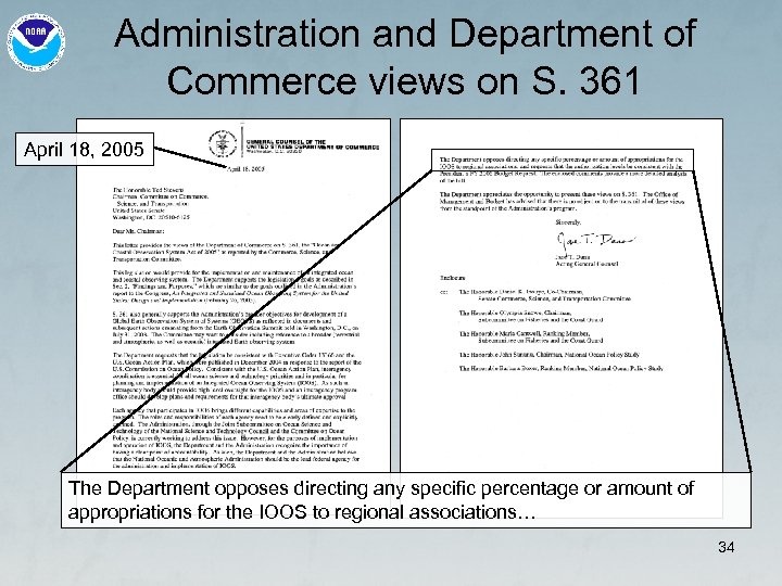 Administration and Department of Commerce views on S. 361 April 18, 2005 The Department